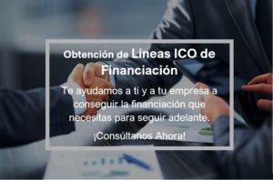 """OBTENCIÓN """"LÍNEAS ICO DE FINANCIACIÓN AVALADAS"""""""