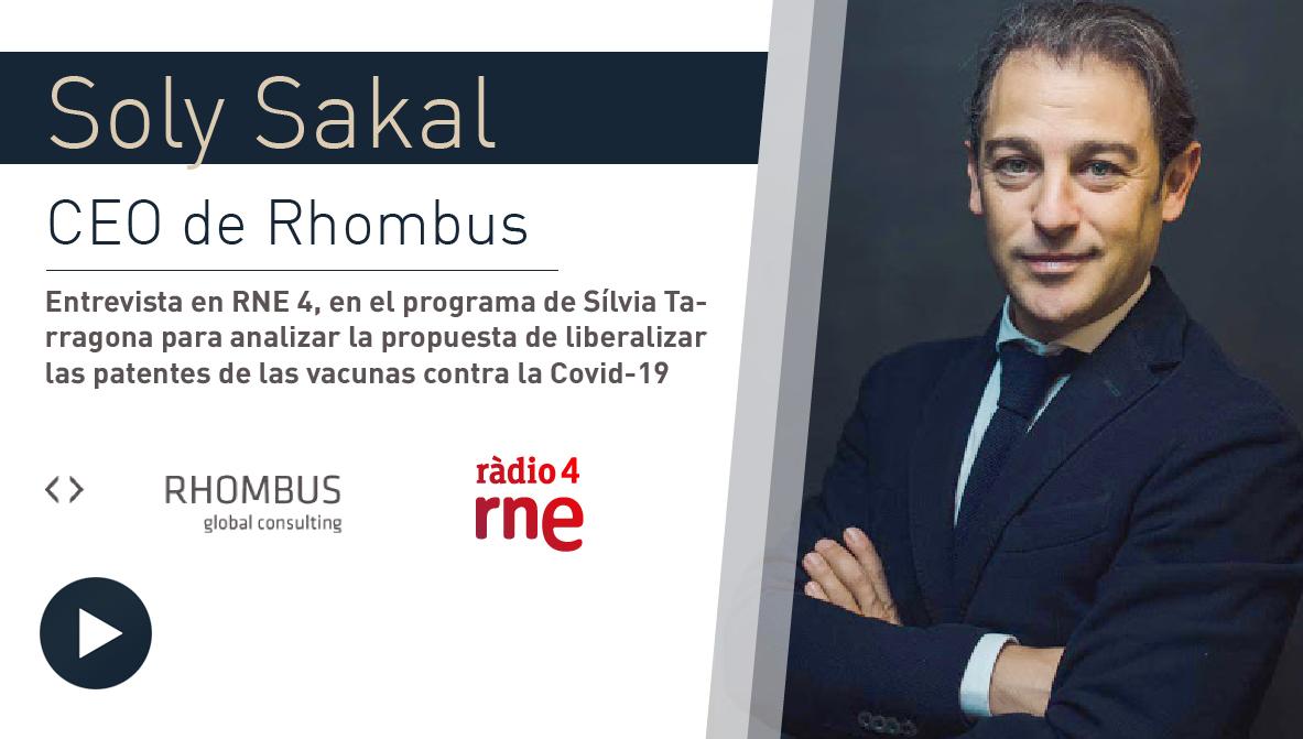 Soly Sakal, CEO de Rhombus, en RNE4: ¿liberalizar las patentes de las vacunas o reducir aranceles?