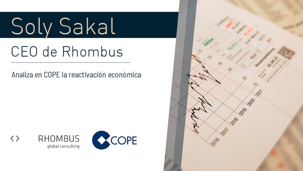 Soly Sakal, CEO de Rhombus, analiza en COPE la reactivación económica